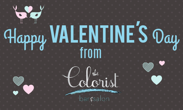 Happy Valentine's Day from The Colorist Salon in Cleveland Ohio